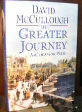 The Greater Journey by David McCullough (2011) HC.DJ.1st. Signed Ed. Near Fine+
