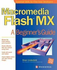 Macromedia Flash MX: A Beginner's Guide  Paperback