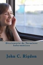Words R Us Computer Dictionaries: Diccionario de Términos Informáticos by...