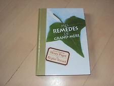 livre MES REMEDES DE GRAND-MERE