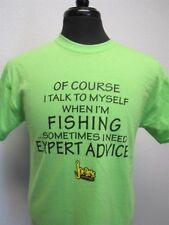 "Joe Bass ""Of Course I Talk To Myself When I'm Fishing..."" T-Shirt, Green, Large"