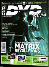 DVD MANIA n°40  du 04/2004; Matrix Révolutions/ Kill Bill 1/ Godzilla/ Pur Sang