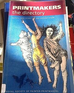 PRINTMAKERS - The Directory by Royal Society Of Painter-Printmakers 2006