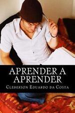 Aprender a Aprender by cleberson da costa (2012, Paperback, Large Type)