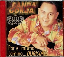 Banda Gorda Por el Mismo Camino Durisimo BRAND  NEW SEALED  CD
