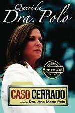 B004TEYBDK Querida Dra. Polo: Las cartas secretas de Caso Cerrado Publisher: