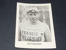 CYCLISME TOUR DE FRANCE 1935-1938 FERNAND MITHOUARD CICLISMO WIELRIJDER