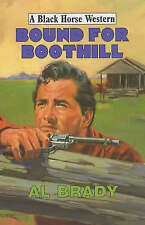 Brady, Al, Bound for Boothill (Black Horse Western), Very Good Book