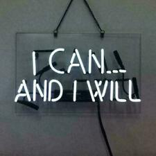 """13"""" I Can And I Will Neon Sign Light Beer Bar Pub Lamp Glass Decor"""