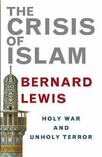 The Crisis of Islam: Holy War and Unholy Terror, By Lewis, Bernard,in Used but G