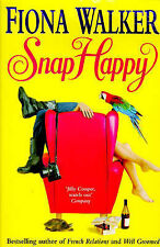 Snap Happy by Fiona Walker (Paperback, 1998)