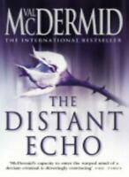 The Distant Echo By Val McDermid. 9780007142842