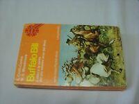 (Croft-Cooke e Meadmore) Buffalo Bill 1976 Longanesi