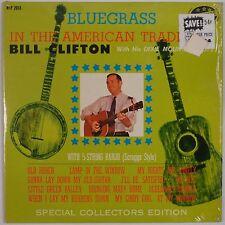 BILL CLIFTON: In American Tradition, Bluegrass NASHVILLE Orig SHRINK LP VG+