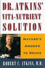 Dr. Atkins' Vita-Nutrient Solution: Nature's Answer to Drugs-ExLibrary