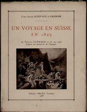 UN VOYAGE EN SUISSE en 1849 du peintre Guérard. N° 721. Edit Argra,1933..