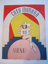 "1939 CASA MANANA RESTAURANT MENU - DALLAS, TEXAS - 11"" X 17"" - RH-6"