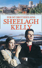 For My Brother's Sins, Kelly, Sheelagh, New Book