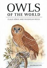 OWLS of the WORLD 2nd Edition by Friedhelm Weick & Claus König, Hardcover w/DJ