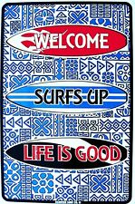 Welcome Surfs Up Life is Good Surfing Beach Life Aluminum Sign