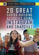 20 Great Career-Building Activities Using Instagram and Snapchat (Social Media