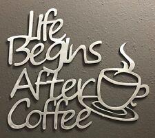 Life begins after Coffee Aluminum Metal Art Skilwerx 11 X 9 Caffeine