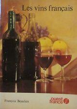 BEAULIEU François - Les vins français - Ouest France, 1979
