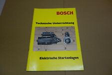 BOSCH Technische Unterrichtung  - Elektrische Startanlagen