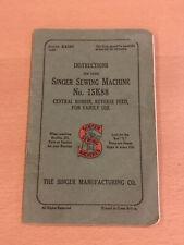 Singer Sewing Machine No.15K88 Instructions Vintage, Antique