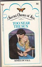 Too Near the Sun by Aimee Duvall (1982, Paperback) Second Chance at Love Book