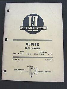 ORIGINAL OLIVER 2050 2150 COCKSHUTT TRACTOR I-T REPAIR SHOP MANUAL