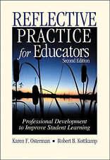 Reflective Practice for Educators: Professional Development to Improve-ExLibrary