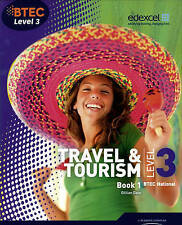 BTEC Level 3 National Travel and Tourism Student Book 1 by Gillian Dale...