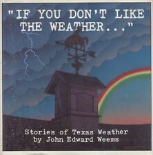 If You Don't Like the Weather In Texas Weems Book HC DJ