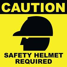 "Caution Safety Helmet Required Sign 8"" x  8"""