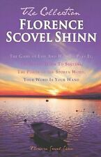 Florence Scovel Shinn - The Collection: The Game of Life And How To Play It, The