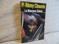 le nouveau Golem par Rémy Chauvin