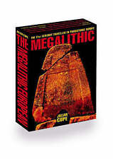 The Megalithic European: The 21st Century Traveller in Prehistoric Europe, Cope,