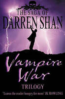 "The Saga of Darren Shan - Vampire War Trilogy: ""Hunters of the Dusk"", ""Allies of"