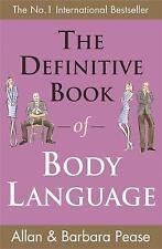The Definitive Book of Body Language: How to Rea, Allan Pease, Barbara Pease, Ne