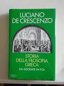 LUCIANO DE CRESCENZO-Storia della Filosofia Greca PRIMA EDIZIONE novembre 1986