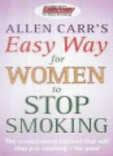Allen Carr's Easy Way for Women to Stop Smoking By Allen Carr. 9780572028626