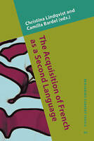 The Acquisition of French as a Second Language. New developmental perspectives (