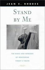 Stand by Me: The Risks and Rewards of Mentoring Today's Youth Family and Public
