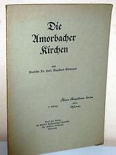 Engelhard Eisentraut: Die Amorbacher Kirchen (1935)