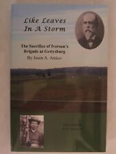 Like Leaves in a Storm - The Sacrifice of Iverson's Brigade at Gettysburg