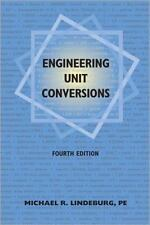 Engineering Unit Conversions by Michael R. Lindeburg (1998, Paperback, New Editi