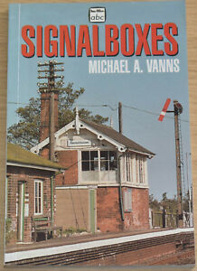 SIGNAL BOXES HISTORY Steam Railways Signalling Buildings Photographs Ian Allan