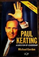 Paul Keating: A Question of Leadership paperback book1993