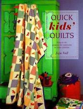 Quick Kids' Quilts: Easy-to-do Projects for Newborns to Older Children-ExLibrary